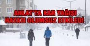 AHLAT'TA KAR YAĞIŞI HAYATI OLUMSUZ ETKİLEDİ...