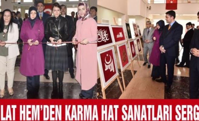AHLAT HEM'DEN KARMA HAT SANATLARI SERGİSİ