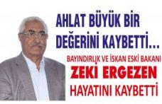 Bayındırlık ve İskan eski Bakanı Zeki Ergezen hayatını kaybetti