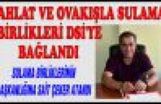 AHLAT VE OVAKIŞLA SULAMA BİRLİKLERİ DSİ'YE...